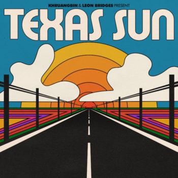 """Khruangbin & Leon Bridges: Texas Sun  [12"""" orange]"""