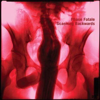Phase Fatale: Scanning Backwards [2xLP]