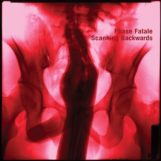 Phase Fatale: Scanning Backwards [CD]