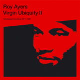 Ayers, Roy: Virgin Ubiquity II: Unreleased Recordings 1976-1981 [3xLP]