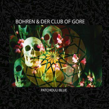Bohren & Der Club Of Gore: Patchouli Blue [CD]