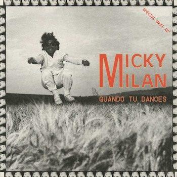 """Milan, Micky: Quando tu dances [12""""]"""