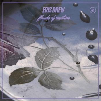 """Drew, Eris: Fluids of Emotion [12""""]"""