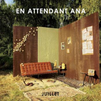 En Attendant Ana: Juillet [CD]