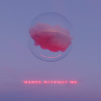DRAMA: Dance Without Me [CD]