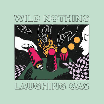 "Wild Nothing: Laughing Gas EP [12"" coloré]"