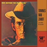 Van Zandt, Townes: Our Mother the Mountain - édition 50e anniversaire [LP]