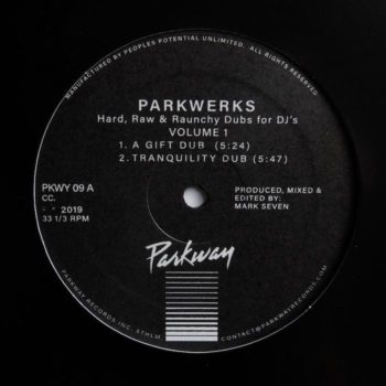 "Mark Seven: Parkwerks Volume 1: Hard, Raw & Raunchy Dubs for DJs [12""]"
