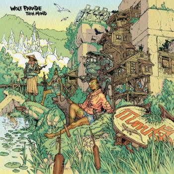 Wolf Parade: Thin Mind [LP]