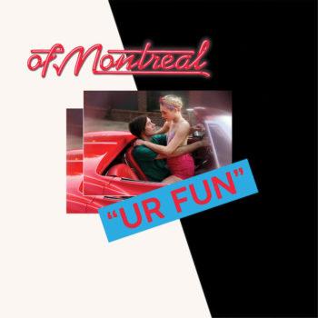 Of Montreal: UR FUN [CD]