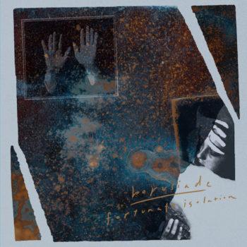 Borusiade: Fortunate Isolation [LP]