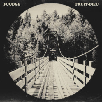 Fuudge: Fruit-Dieu [LP]