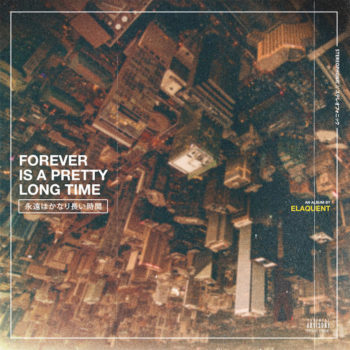 Elaquent: Forever Is A Pretty Long Time [CD]