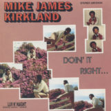 Kirkland, Mike James: Doin' It Right [LP]