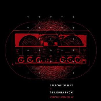 "Silicon Scally / Telephasycx!: Cymatics Operator [12""]"