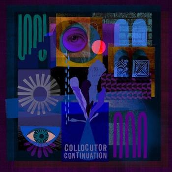 Collocutor: Continuation [CD]