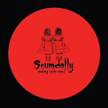 "Scumdolly: Making Ends Meet EP Vinyl 1 - incl. remix par Subb-an & Adam Shelton [12""]"