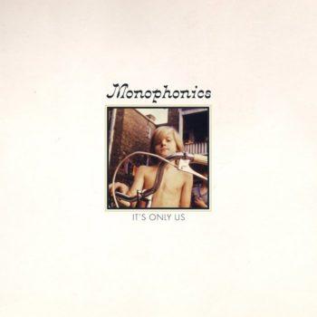 Monophonics: It's Only Us [LP coloré]