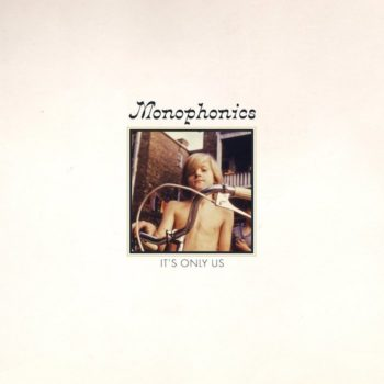 Monophonics: It's Only Us [CD]
