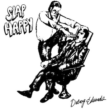 Edwards, Delroy: Slap Happy [LP]