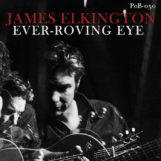 Elkington, James: Ever-Roving Eye [CD]