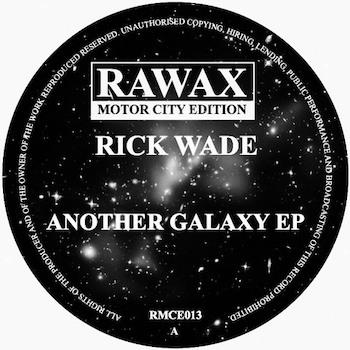 "Wade, Rick: Another Galaxy EP [12""]"