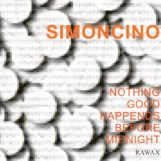 Simoncino: Nothing Good Happens Before Midnight [2xLP]