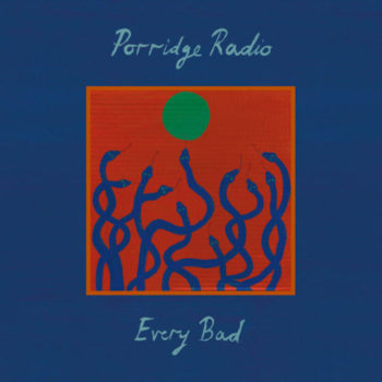 Porridge Radio: Every Bad [CD]