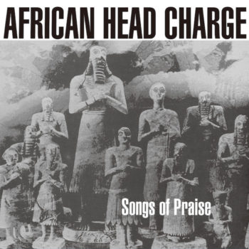 African Head Charge: Songs Of Praise [2xLP]