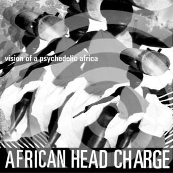 African Head Charge: Vision of A Psychedelic Africa [2xLP]