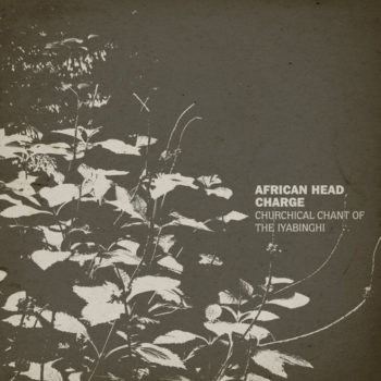 African Head Charge: Churchical Chant Of the Iyabinghi [2xLP]