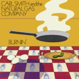Smith & The Natural Gas Company, Carl: Burnin' [2xLP]
