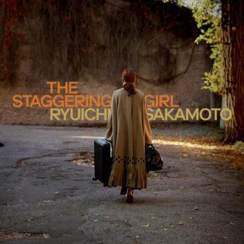 Ryuichi Sakamoto: The Staggering Girl (Original Motion Picture Soundtrack) [LP]