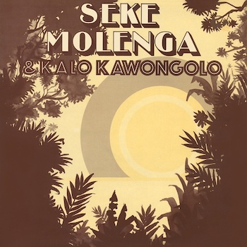 Molenga & Kalo Kawongolo, Seke: Seke Molenga & Kalo Kawongolo [LP]