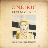 Bishop, Sir Richard: Oneiric Formulary [CD]