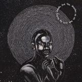 Shabaka & The Ancestors: We Were Sent Here By History [CD]