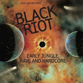 variés: BLACK RIOT: Early Jungle, Rave and Hardcore [2xLP]