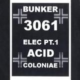 """Elec Pt. 1: Acid Coloniae [12""""]"""
