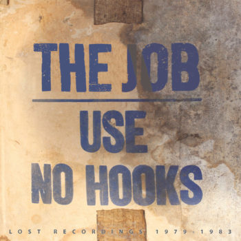 Use No Hooks: The Job: Lost Recordings 1979-1983 [LP bleu royal]
