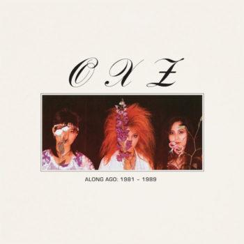 OXZ: Along Ago: 1981-1989 [LP mauve]