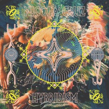 "Cruz, Nicola: Hybridism [12""]"