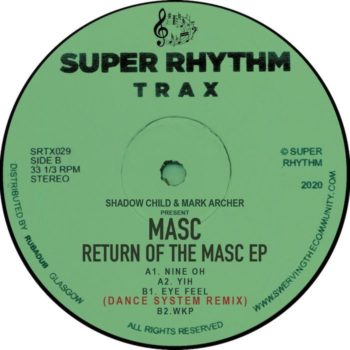 "Shadow Child & Mark Archer present MASC: Return Of The MASC [12""]"