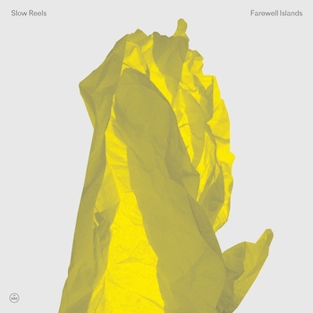 Slow Reels: Farewell Islands [CD]