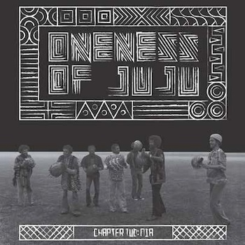 Oneness of Juju: Chapter Two: Nia [LP]