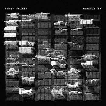 "Shinra, James: Reverie EP [12""]"
