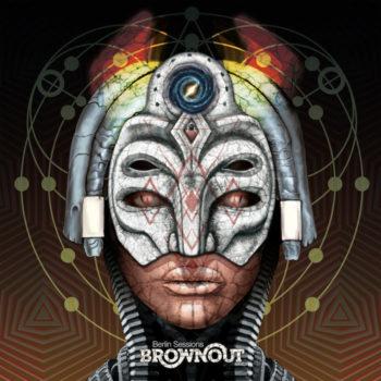 Brownout: Berlin Sessions [LP]