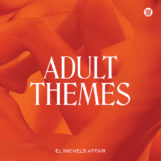 El Michels Affair: Adult Themes [LP blanc]