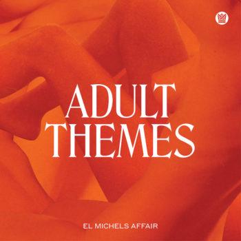 El Michels Affair: Adult Themes [LP blanc]