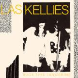 Las Kellies: Suck This Tangerine [CD]