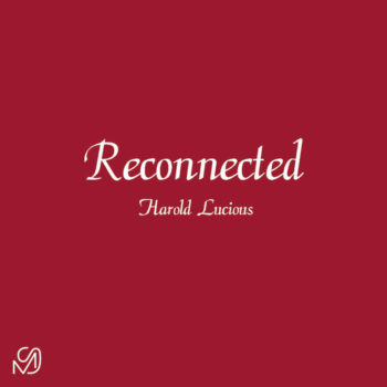 """Harold Lucious: Reconnected [12""""]"""